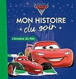 CARS - Mon Histoire du Soir - L'histoire du film