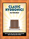 Classic Hydronics: How to get the most from those older hot-water heating systems