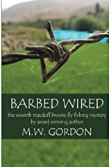 Barbed Wired (Macduff Brooks Mystery Book 7) Kindle Edition