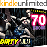 MMF: Dirty Sugar: 70 Books ULTIMATE Collection: Naughty Girls Satisfy Their Lust (English Edition)