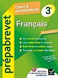 Français 3e - Prépabrevet Cours & entraînement: Cours, méthodes et exercices brevet - Troisième