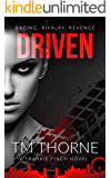 Driven: Racing, Rivalry, Revenge (Frankie Finch London Gangster Book 1)