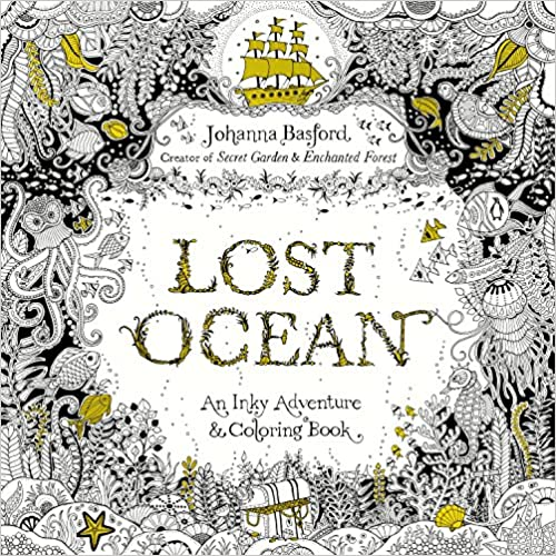 Amazon Lost Ocean An Inky Adventure And Coloring Book For Adults 9780143108993 Johanna Basford Books