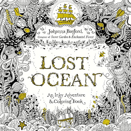 Lost Ocean: An Inky Adventure and Coloring Book for Adults ()
