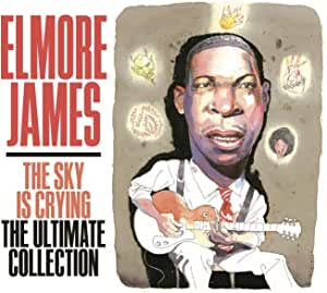 Sky Is Crying The Ultimate Collection