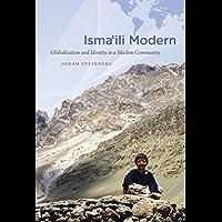 Isma'ili Modern: Globalization and Identity in a Muslim Community (Islamic Civilization and Muslim Networks)