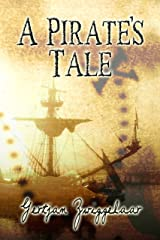 A Pirate's Tale Kindle Edition