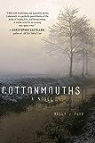 Cottonmouths: A Novel