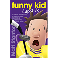Funny Kid Slapstick (Funny Kid, #5)
