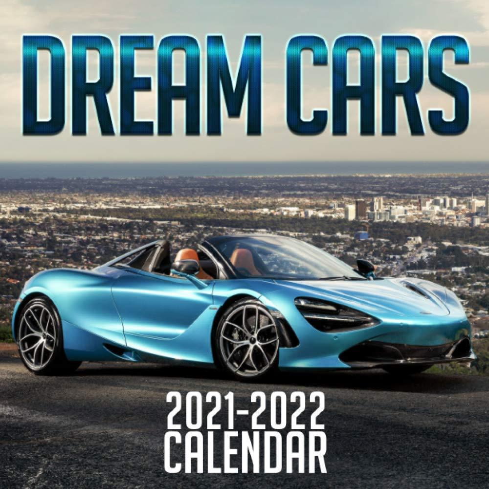 Image for Dream Cars 2021 - 2022 Calendar: 18 Months Car Calendar