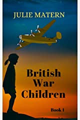 British War Children Kindle Edition