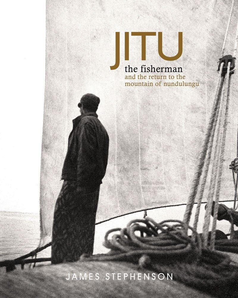 Jitu the Fisherman: And the Return to the Mountain of