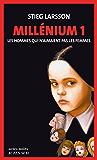 Millénium, Tome 1 - Les hommes qui n'aimaient pas les femmes: Millénium 1