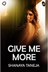 Give Me More Kindle Edition