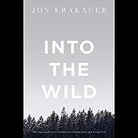 Into the Wild (Picador Classic Book 78) (English Edition)