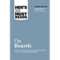 "HBR's 10 Must Reads on Boards (with bonus article ""What Makes Great Boards Great"" by Jeffrey A. Sonnenfeld) (HBR's 10 Must Reads)"