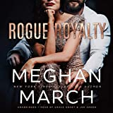 Rogue Royalty: An Anti-Heroes Collection Novel (Savage Trilogy, book 3)