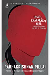 Inside Chanakya's Mind : Aanvikshiki And: Aanvikshiki and the Art of Thinking Kindle Edition