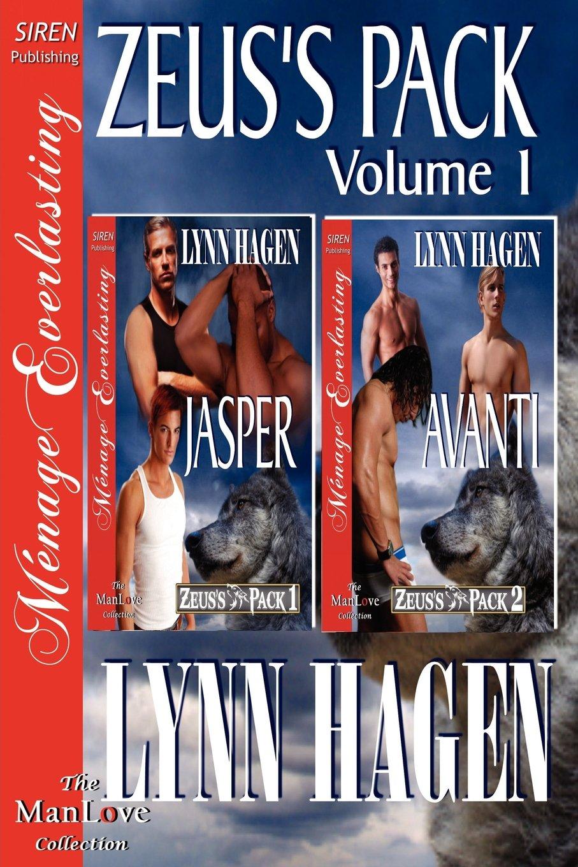 Zeus's Pack, Volume 1 [Jasper: Avanti] (Siren Publishing Menage Everlasting Manlove) pdf