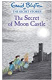Secret Stories 4. The Secret Of Moon Castle