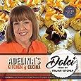 Adelina's Kitchen Dromana: Dolci from my Italian Kitchen