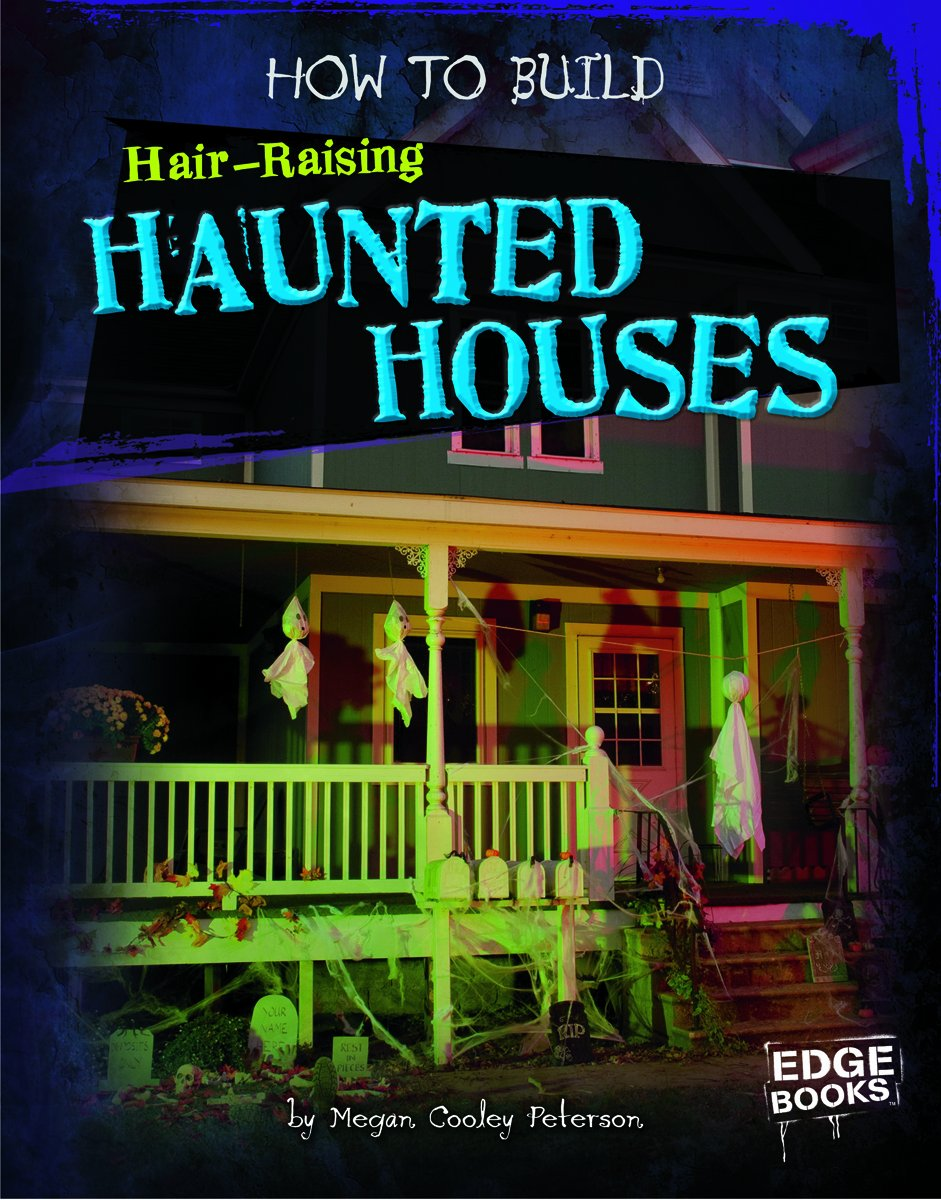 How to Build Hair-Raising Haunted Houses (Halloween Extreme)