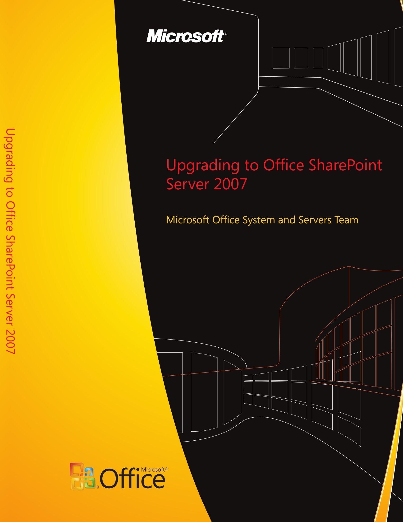 Upgrading to Office SharePoint Server 2007 pdf epub