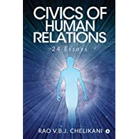 Civics of Human Relations: 24 Essays