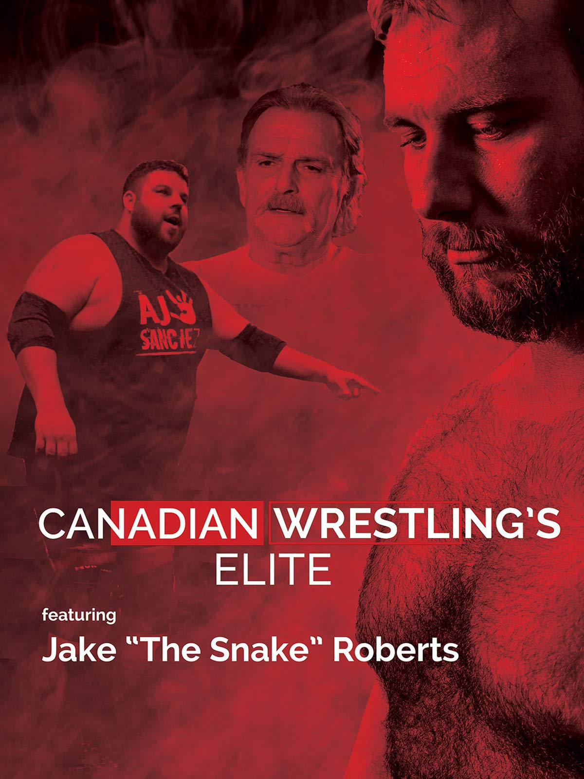 """Canadian Wrestling's Elite: Featuring Jake """"The Snake"""" Roberts"""
