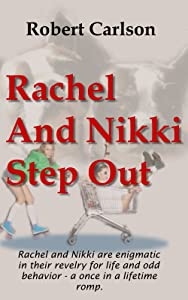 Rachel And Nikki Step Out
