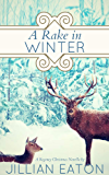 A Rake in Winter (Regency Holiday Romance) (English Edition)