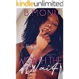 Worth the Wait: A Novella