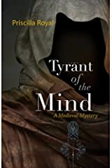 Tyrant of the Mind: A Medieval Mystery #2 (Medieval Mysteries) Kindle Edition