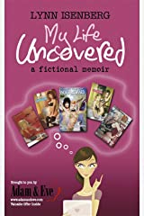 My Life Uncovered Kindle Edition