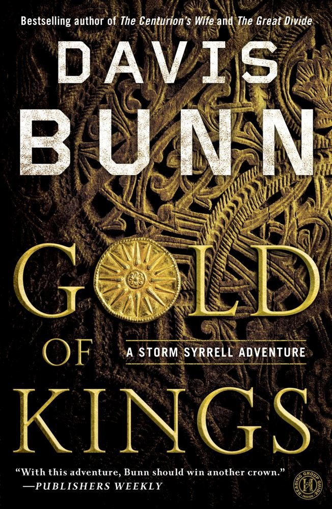 Gold of Kings (Storm Syrrell Adventure Series, Book 1) PDF
