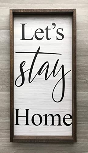 52771c174f51 Amazon.com  Lets Stay Home 12x24 Rustic Wood Sign  Handmade