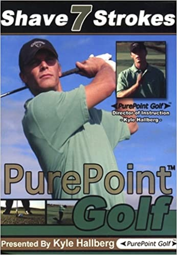 Shave 7 Strokes Pure Point Golf Dvd By Kyle Hallberg Director Of