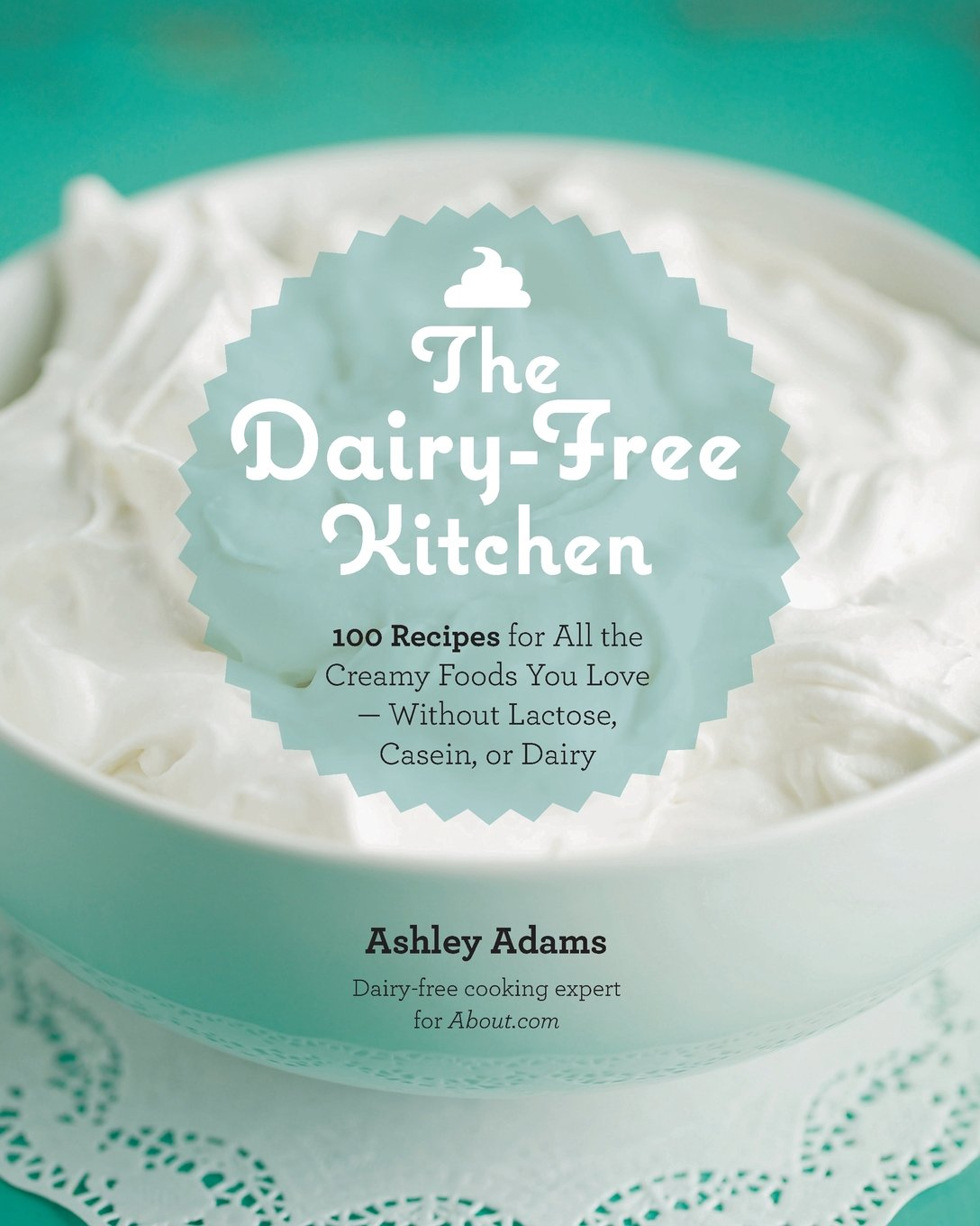 Dairy Free Kitchen Recipes Love Without Lactose product image