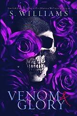 Venom & Glory (Venom Trilogy Book 3) Kindle Edition