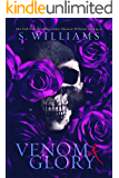 Venom & Glory (Venom Trilogy Book 3)