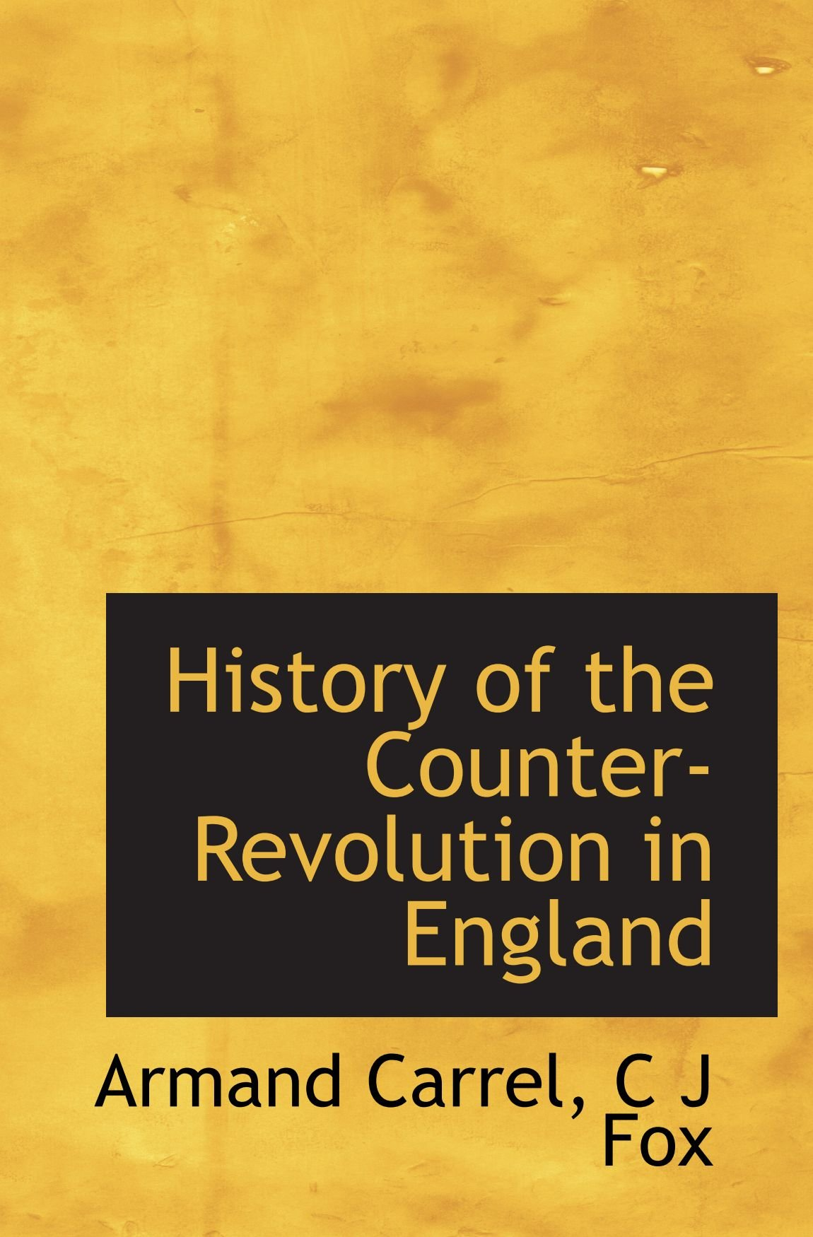 Read Online History of the Counter-Revolution in England PDF