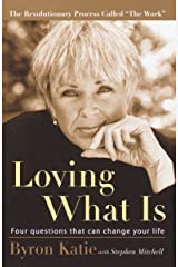Loving What Is: Four Questions That Can Change Your Life Paperback