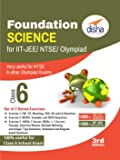 Foundation Science for IIT-JEE/ NEET/ NTSE/ Olympiad Class 6 - 3rd Edition