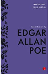 Selected Stories by Edgar Allan Poe (Masterpieces of World Fiction) Kindle Edition