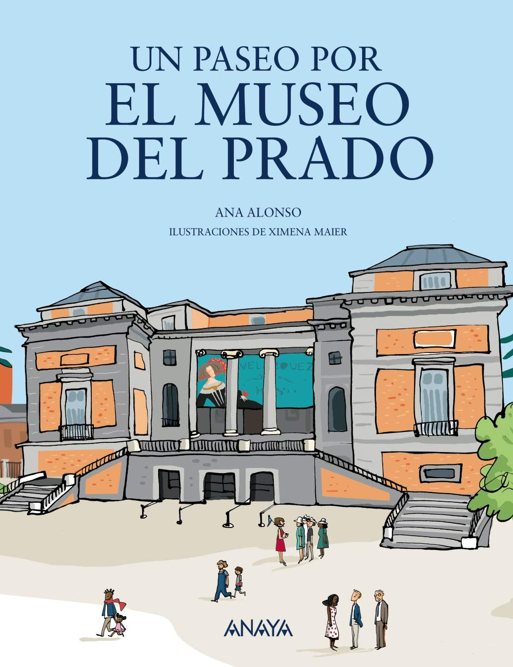 Un paseo por el Museo del Prado LITERATURA INFANTIL 6-11 años - Mi ...