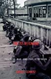The Tet Offensive: Politics, War, and Public Opinion (Vietnam: America in the War Years)