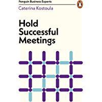 Hold Successful Meetings (Penguin Business Experts Series)