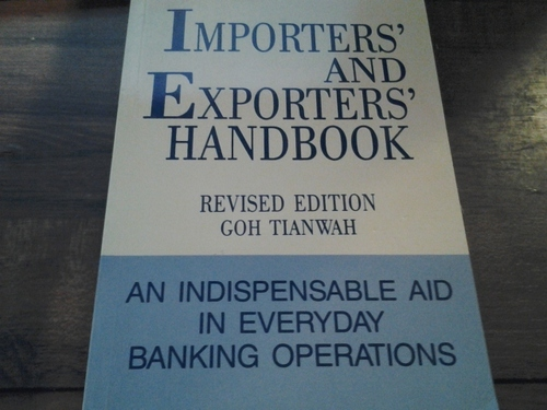 Importers' and Exporters' Handbook (An Indispensable Aid in Everyday