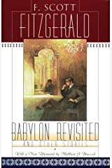 Babylon Revisited: And Other Stories Kindle Edition