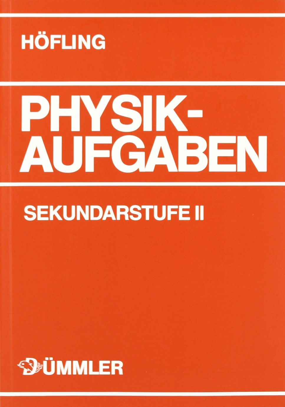 Physik, Physikaufgaben, Sekundarstufe II, Schülerausgabe